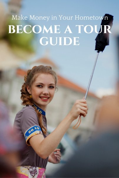 Make Money in Your Hometown: Become a Tour Guide