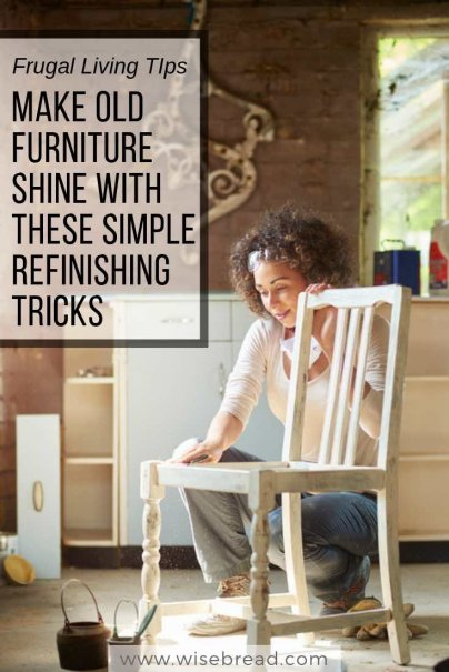 Make Old Furniture Shine With These Simple Refinishing Tricks