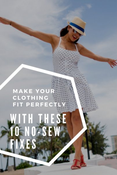 Make Your Clothing Fit Perfectly With These 10 No-Sew Fixes