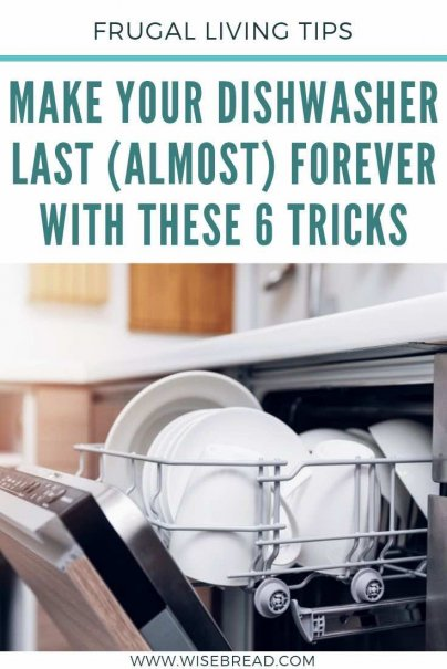 Dishwashers can be an expensive purchase. Here's how to make your new dishwasher last much, much longer than its expected life. | #dishwashing #lifehacks #frugalliving