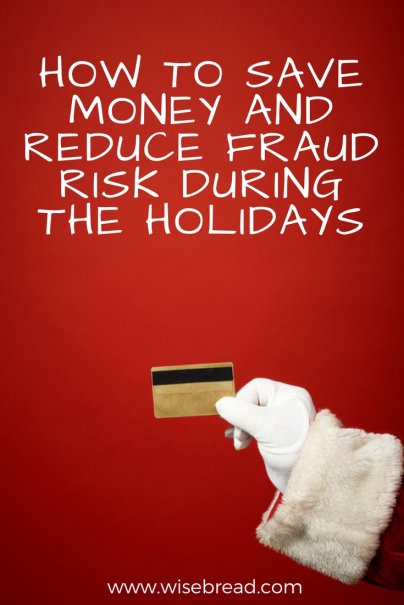 Make a List and Check It Twice to Save Money and Reduce Fraud Risk During the Holidays