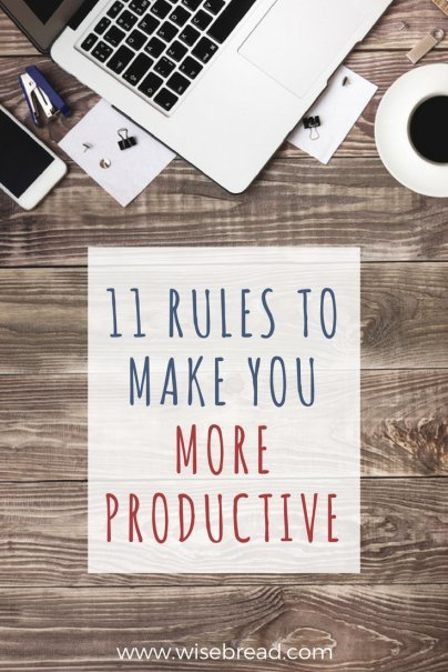 My Personal Productivity Rules...What Are Yours?