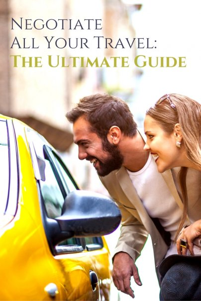 Negotiate All Your Travel: The Ultimate Guide