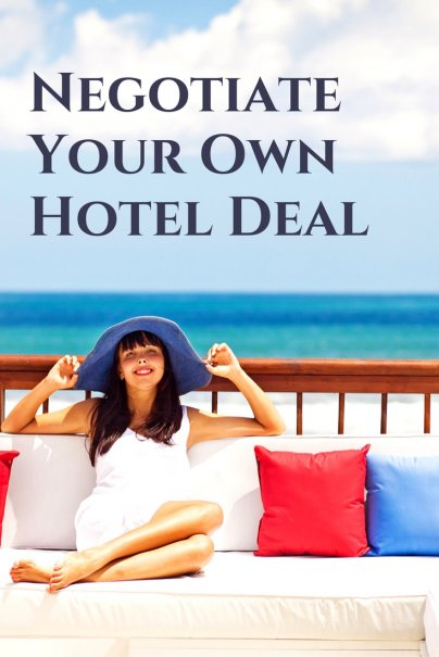 Negotiate Your Own Hotel Deal