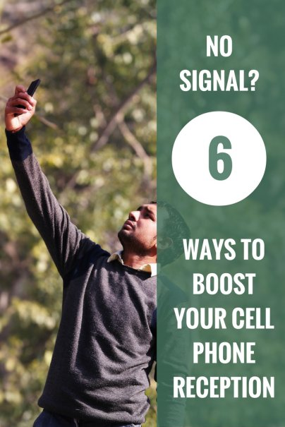 No Signal? 6 Ways to Boost Your Cell Phone Reception
