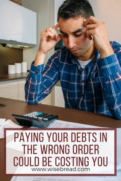 Paying Your Debts in the Wrong Order Could Be Costing You