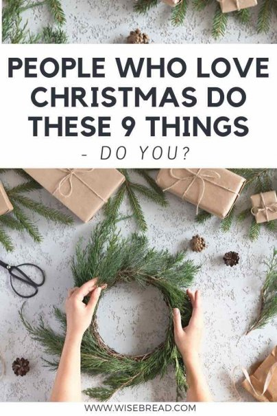 Do you love Christmas? A lot? These are 9 things that people who love Christmas do. | #christmas #christmastime #festive
