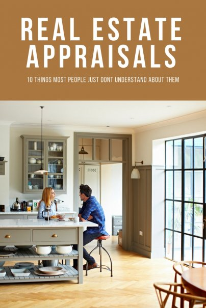 Real Estate Appraisals - Ten things most people just don't understand about them