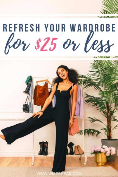 Want to revamp your wardrobe on a budget? We've got the frugal tips to change your wardrobe for under $25. | #frugalliving #savemoney #frugalhacks