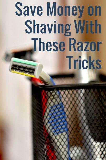Save Money on Shaving With These Razor Tricks
