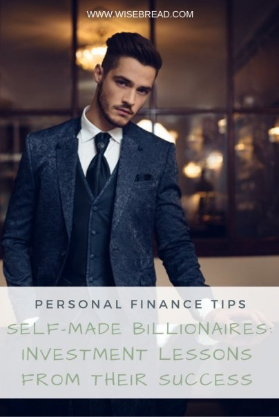Self-Made Billionaires Investment Lessons From Their Success