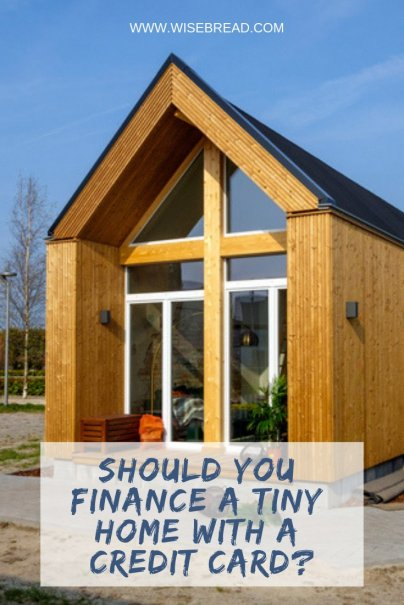 Should You Finance a Tiny Home With a Credit Card?