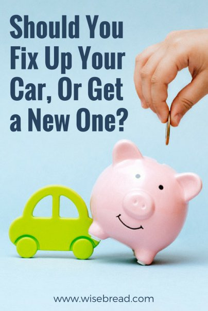 Should You Fix Up Your Car, Or Get a New One?