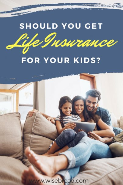 Should You Get Life Insurance for Your Kids?