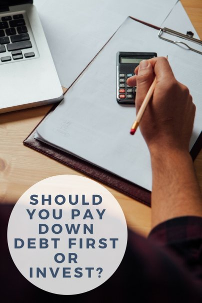 Should You Pay Down Debt First or Invest?