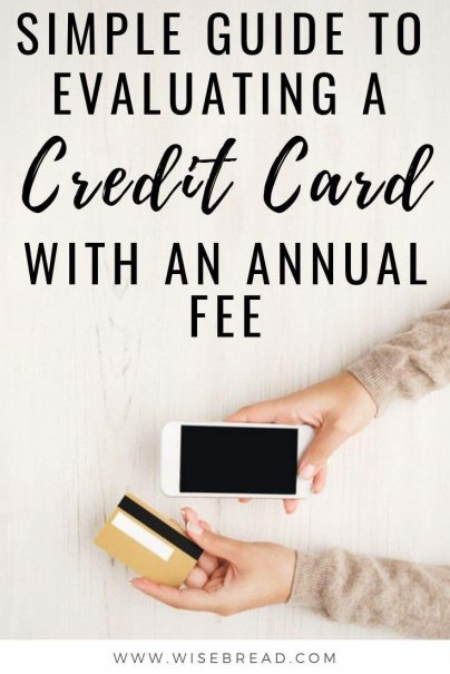 When you're choosing a credit card, you can find plenty of products without annual fees. But often, the ones offering a cash bonus or a ton of points usually have an annual fee. Here's a step by step guide on evaluating whether your finances will come out ahead with that annual fee credit card. | #creditcards #personalfinance #moneytips