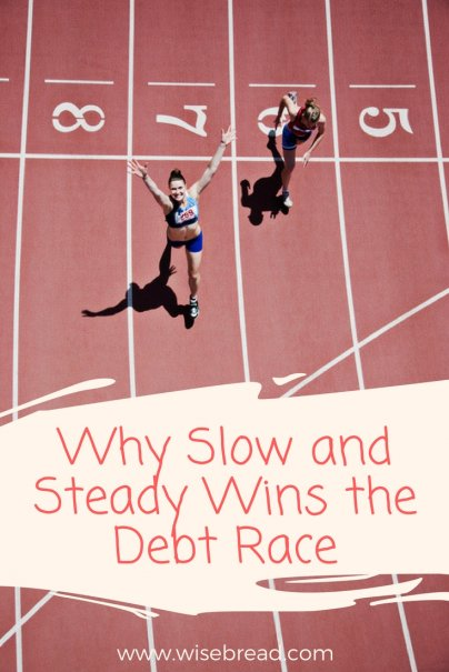 Slow and Steady Wins the Debt Race