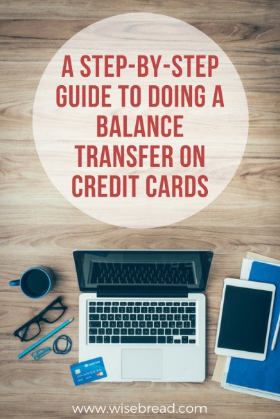 Step-by-Step Guide to Doing a Balance Transfer on Credit Cards