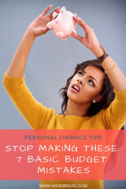 Stop Making These 7 Basic Budget Mistakes