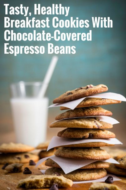 Tasty, Healthy Breakfast Cookies With Chocolate-Covered Espresso Beans