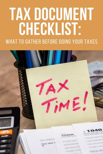 Tax Document Checklist: What to Gather Before Doing Your Taxes