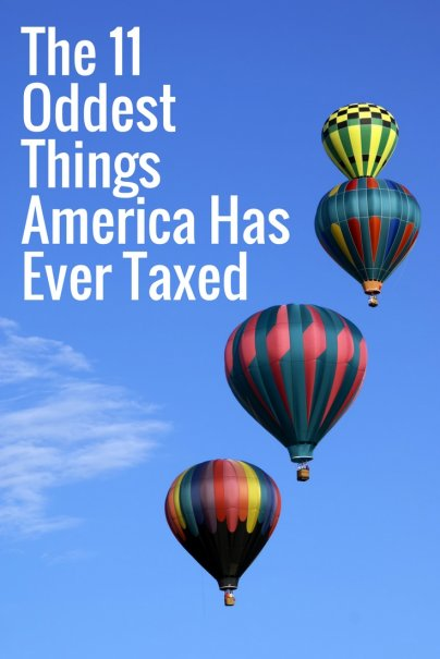 The 11 Oddest Things America Has Ever Taxed