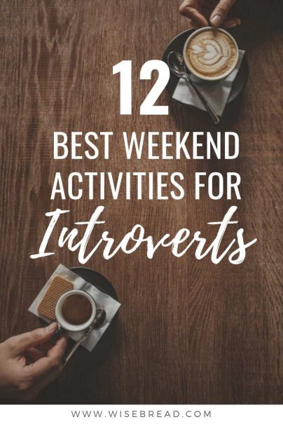 Are you a more introverted personality type and want to explore a new hobby or try something new? Check out our tips for some fun weekend activities for introverts! | #introvert #funactivities #selfcare