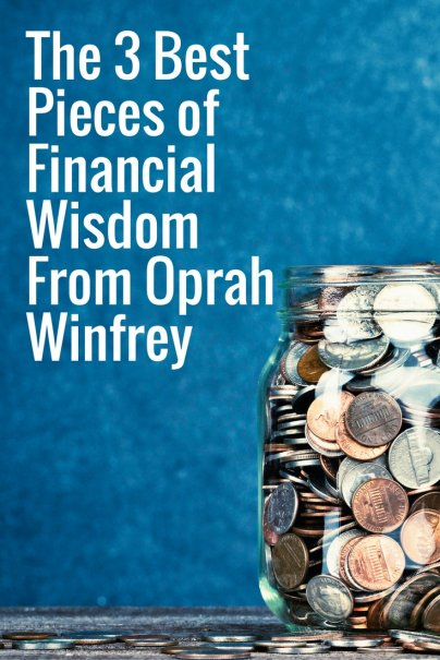 The 3 Best Pieces of Financial Wisdom From Oprah Winfrey