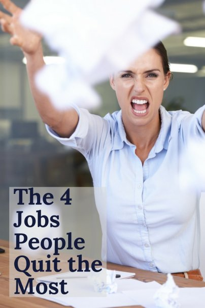 The 4 Jobs People Quit the Most