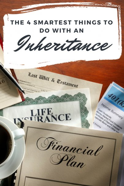 The 4 Smartest Things to Do With an Inheritance