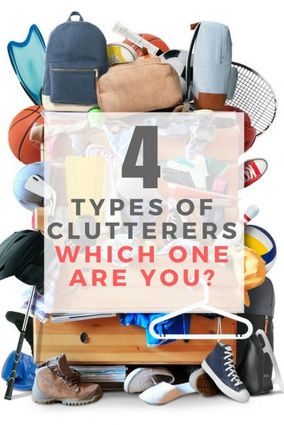 The 4 Types of Clutterers: Which One Are You?