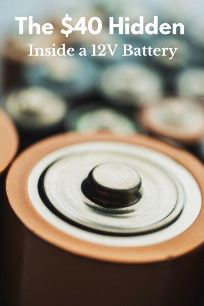 The 40 Dollars Hidden Inside a 12V Battery
