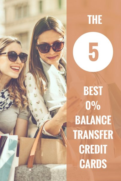 The 5 Best 0% Balance Transfer Credit Cards