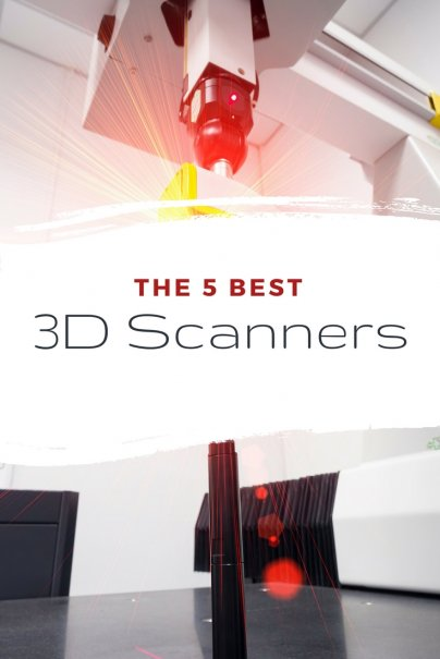 The 5 Best 3D Scanners