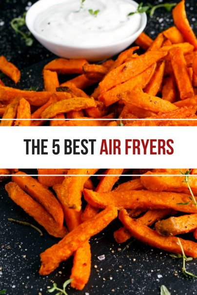 The 5 Best Air Fryers