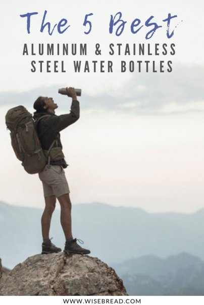 Want to become more eco friendly? Start with switching to an aluminum or stainless steel water bottle. They can keep your water cold or hot for hours! We've got the top tips and picks on which ones are the best choice! | #reusablewaterbottle #zerowaste #plasticfree