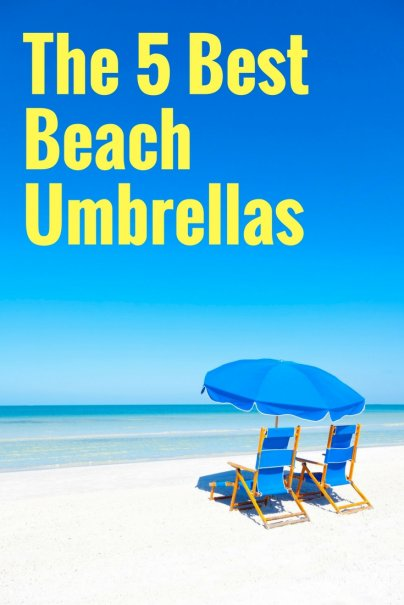 The 5 Best Beach Umbrellas