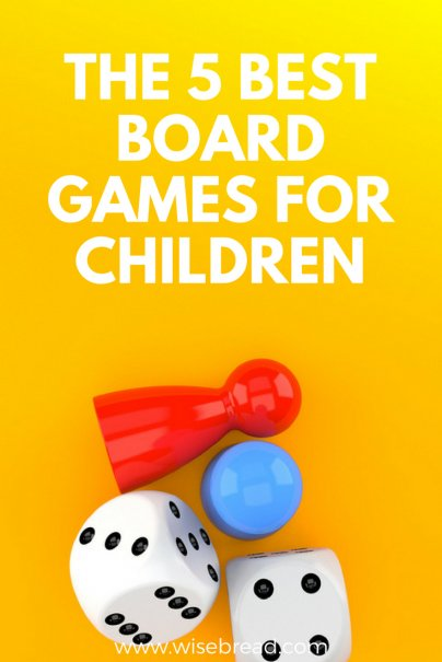 The 5 Best Board Games for Children