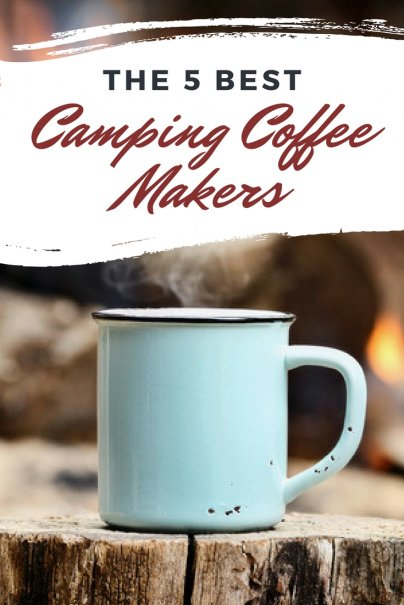 The 5 Best Camping Coffee Makers