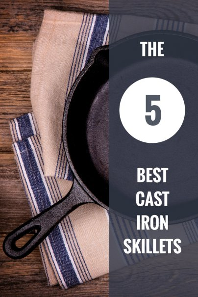 The 5 Best Cast Iron Skillets