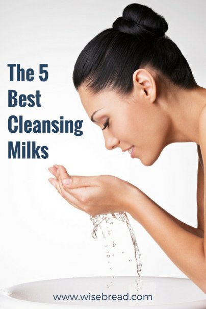 The 5 Best Cleansing Milks