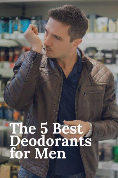 The 5 Best Deodorants for Men