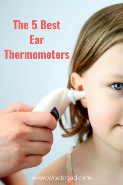 The 5 Best Ear Thermometers