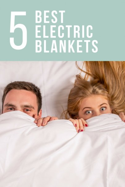 The 5 Best Electric Blankets