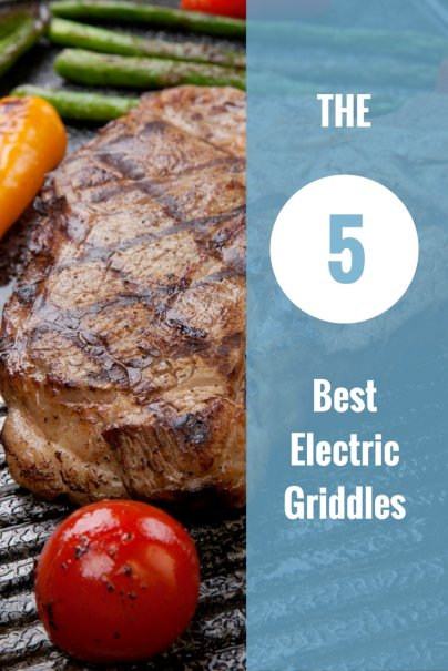 The 5 Best Electric Griddles