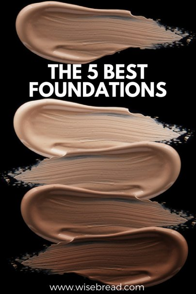 The 5 Best Foundations