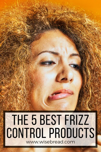 The 5 Best Frizz Control Products