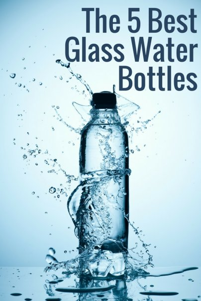 Like this article  Pin it! The 5 Best Glass Water Bottles 18c2a6c4866f