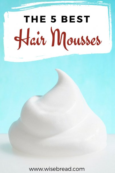 The 5 Best Hair Mousses