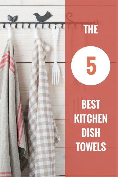 The 5 Best Kitchen Dish Towels